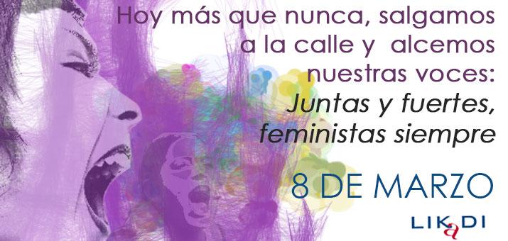 Todas a la calle, alcemos nuestras voces: Juntas y fuertes, feministas siempre