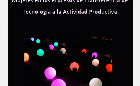 Características de la Participación de las Mujeres en los Procesos de Transferencia de  Tecnología a la Actividad Productiva